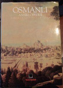 Osmanlı Ansiklopedisi: Tarih Medeniyet Kültür
