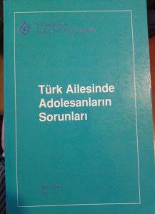 Türk Ailesinde Adolesanların Sorunları