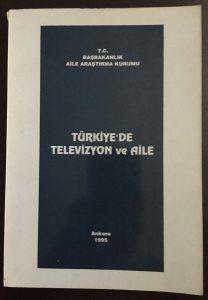 Türkiye'de Televizyon ve Aile (Elektronik Hane) (Aralık 1993 – Aralık 1994)