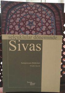Selçuklular Döneminde Sivas – Sempozyum Bildirileri 29 Eylül/1 Ekim '05
